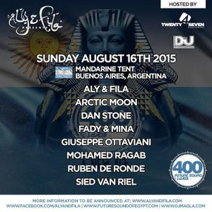Aly & Fila live @ Future Sound of Egypt 400 ( Argentina ) 16.08.2015