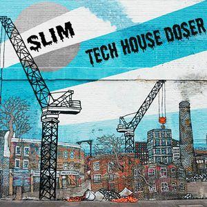 Slim - Tech House Doser 1