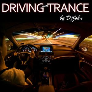DjJohn - Driving With Trance 011 (Remember 2009 Mix)