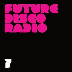 Future Disco Radio - 07