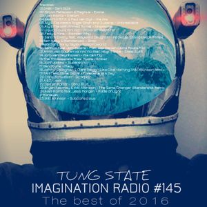 Tung State - imagination radio #145 Happy Birthday To Me & End of the year mix  [19 January 2017]
