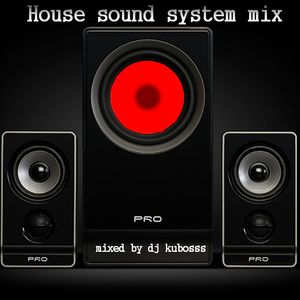 House sound system mix