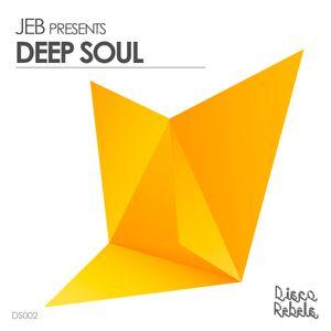 JEB pres. Deep Soul // Disco Rebels // DS002