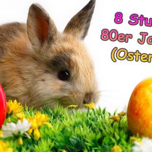 8+Stunden+80er+Jahre-Ostern+2016.DJ Shorty 44..