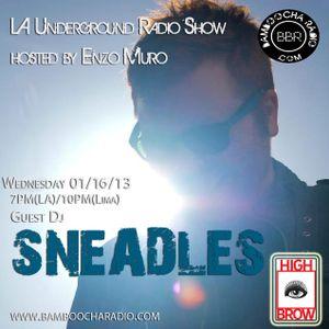 LA Underground Radio Show w/ SNEADLES (Highbrow) hosted by Enzo Muro