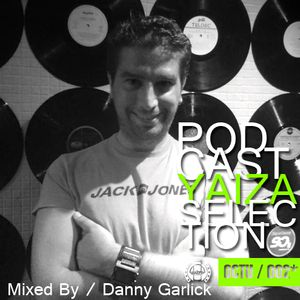 PODCAST YAIZA RECORDS SELECTION BY DANNY GARLICK- OCTOBER 2012 (002)