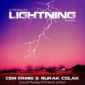 Cem Ermis & Burak Colak, guest Progressivity - Lightning 013 on TM Radio 18-10-2012