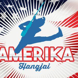 Amerika Hangjai (2017. 05. 15. 20:00 - 22:00) - 2.