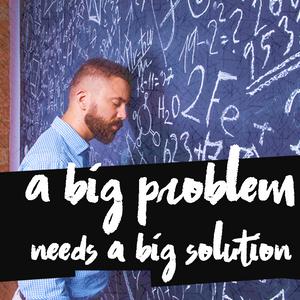 For a big problem we need a bid solution