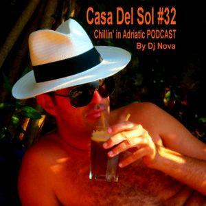 Casa Del Sol #32 PODCAST