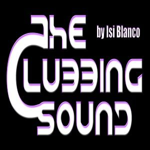 IsI BlancO - The Clubbing Sound TEMP.2 Ep.04