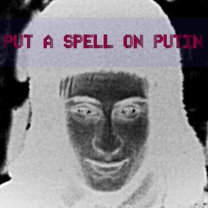 8owls – Put a spell on Putin [witching mixtape]