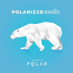 The Official PolarCast: Polarized Radio — EP. 005