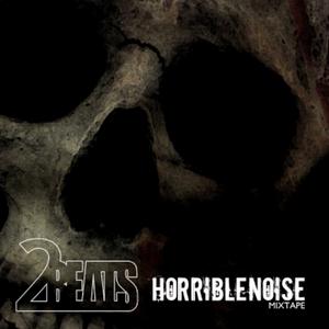 2BEATS - HORRIBLENOISE (Mixtape)