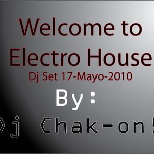 Welcome to Electro House Dj Set - May 17 2010