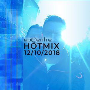 EPICENTRE - HOTMIX 12/10/2018