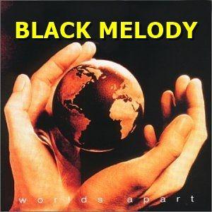 BLACK MELODY