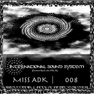 Miss Adk - ISS Podcast #008