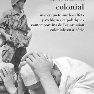 Discussion avec Karima Lazali / Le Trauma colonial / 12 mars 2019