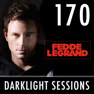 Fedde Le Grand - Darklight Sessions 170