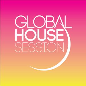 29 April 15 Global House Session (SoulMafia Classic House Mix)