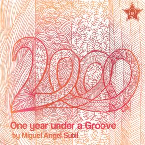 One Year Under A Groove: 2000