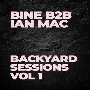 BINE B2B IAN MAC - BACKYARD SESSIONS VOL !