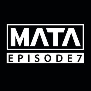 MATA - EPISODE 7