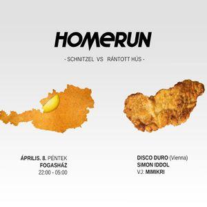 Homerun #3 - Disco Duro vs Simon Iddol @ Fogas Ház, Budapest