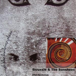 After Hours on Poplie radio: Siouxsie & The Banshees - Through The Looking Glass