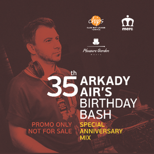 Arkady Air - 35 Birthday Mix