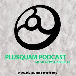 Plusquam Podcast 003