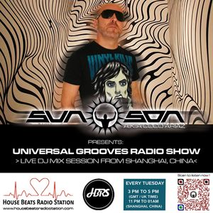 Sun Son AKA Coco Ariaz Presents: Universal Grooves Radio Show #006