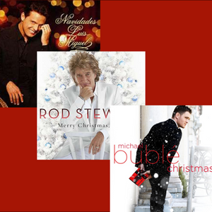 Xmas with Luis Miguel, Michael Buble, Rod Stewart and more .......