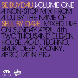 Seibuydau Vol. One [mixed by Sell By Dave]