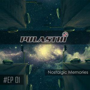 Dj Pulasthi #EP 01 Nostalgic Memories..