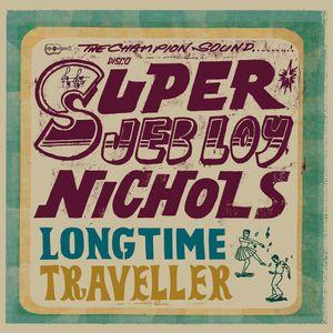 Jeb Loy Nichols Long Time Traveller