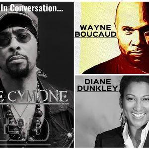 Wayne Boucaud/Diane Dunkley-In Conversation with Andre Cymone -The Wayne Boucaud Radio Show,BlackinD