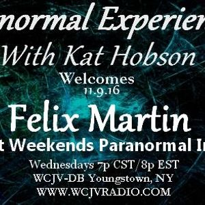 Paranormal Experienced with Host Kat Hobson_20161109_Felix Martin