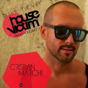 CRISTIAN MARCHI presents HOUSE VICTIM 009  [Podcast - Radio Show] September 2013 Mix