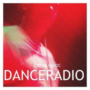 Cry Havoc - Dance Radio: Take A Seat