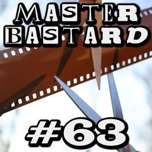 Master Bastard #63 - Ramtang's Clip Show