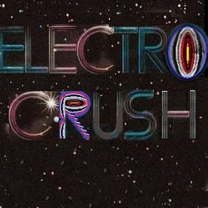 Electro Crush Vol. I: Just Hit Me With The Light In My Eyes