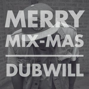DUBWILL X MERRY_MIXMAS