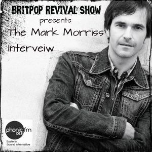 The Mark Morriss Interview: Full and Unedited