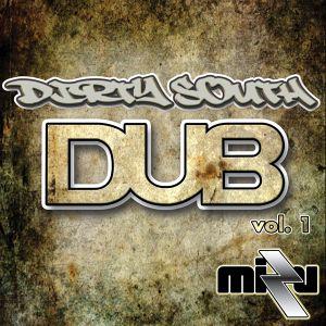 DJ Mizu-Dirty South DUB vol. 1
