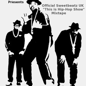 """Official Sweetbeatz UK Radio """"This is Hip Hop Show"""" mixed by Deejay Yemster"""