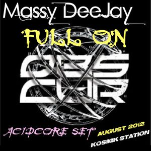 Massy DeeJay - Full on Obs.Cur (Acidcore Set) - August 2012