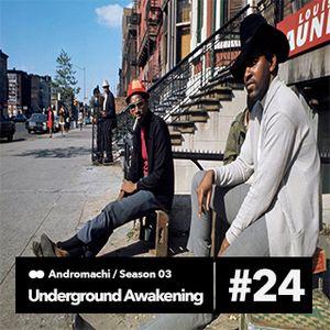 Andromachi-Underground Awakening#3.24 02.06.2015