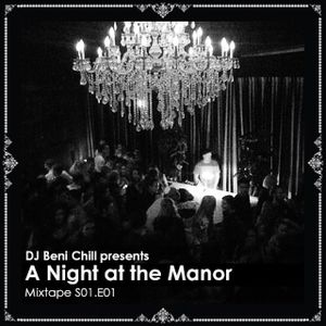 Beni Chill - A Night at the Manor S01.E01
